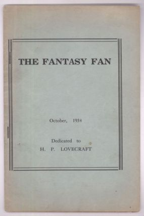 THE. October 1934 . FANTASY FAN: THE FANS' OWN MAGAZINE, Charles D. Hornig, number 2 [whole...