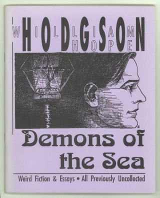DEMONS OF THE SEA. Edited by Sam Gafford. William Hope Hodgson.