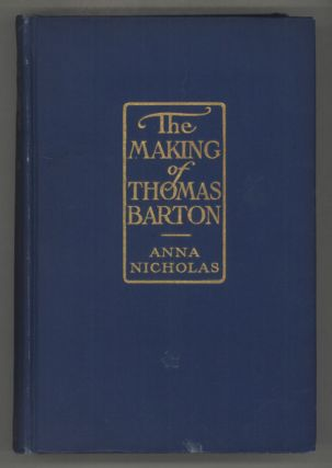 THE MAKING OF THOMAS BARTON. Anna Nicholas