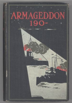 ARMAGEDDON 190 -- by Seestern [pseudonym]. Authorized Translation by G. Herring. With an Introduction by Admiral the Hon. Sir E. R. Fremantle, G.C.B. ...