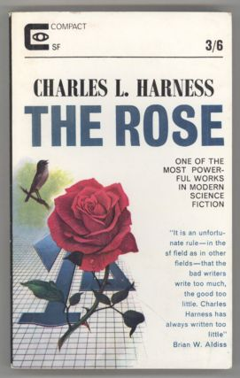 THE ROSE. Charles Harness