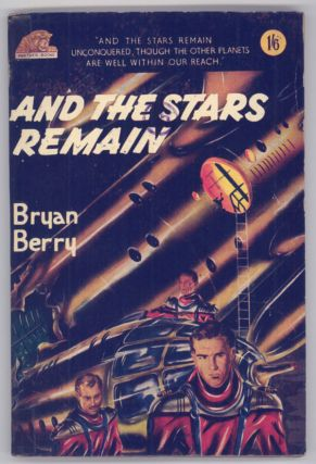 AND THE STARS REMAIN. Bryan Berry