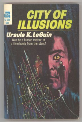 CITY OF ILLUSIONS. Ursula K. Le Guin