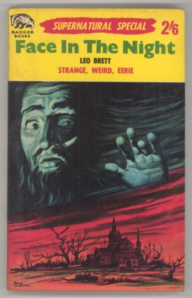 "FACE IN THE NIGHT by Leo Brett [pseudonym]. Fanthorpe, Lionel, ""Leo Brett."""