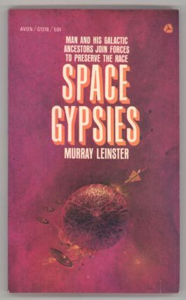 SPACE GYPSIES. Murray Leinster, William Fitzgerald Jenkins