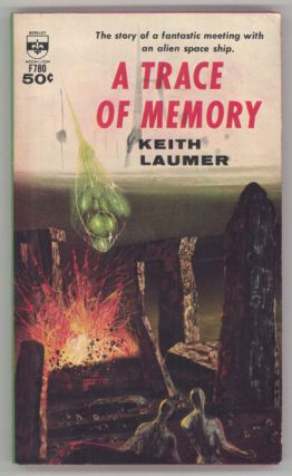 A TRACE OF MEMORY. Keith Laumer
