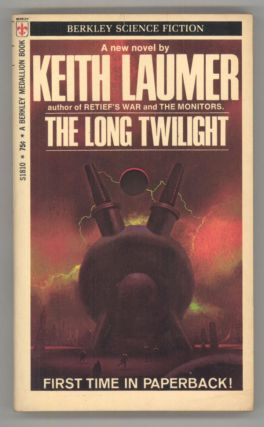 THE LONG TWILIGHT. Keith Laumer