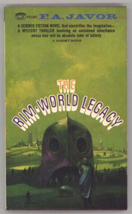THE RIM-WORLD LEGACY. F. A. Javor, Francis Anthony Jaworski