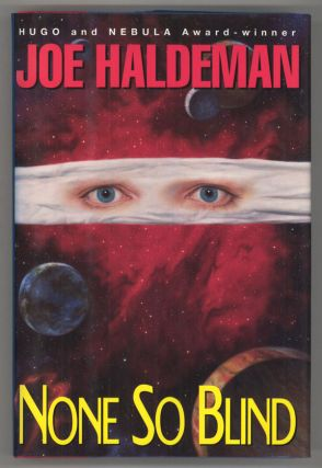 NONE SO BLIND. Joe Haldeman