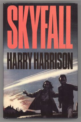SKYFALL. Harry Harrison