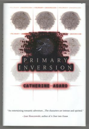 PRIMARY INVERSION. Catherine Asaro