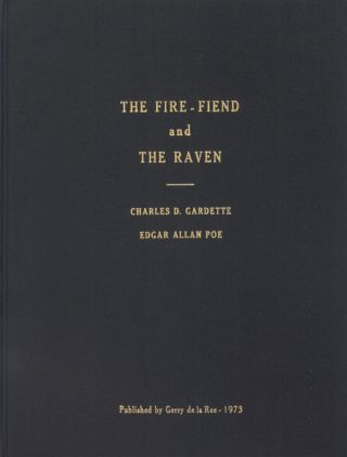 THE FIRE-FIEND AND THE RAVEN. Charles Gardette, Edgar Allan Poe.