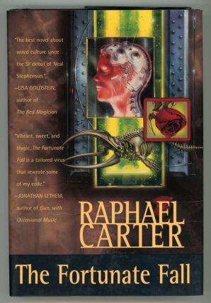 THE FORTUNATE FALL. Raphael Carter.