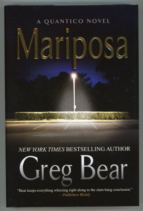 MARIPOSA. Greg Bear