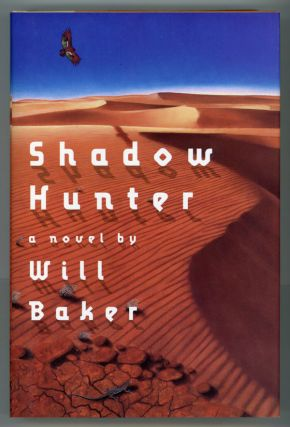 SHADOW HUNTER. Will Baker.