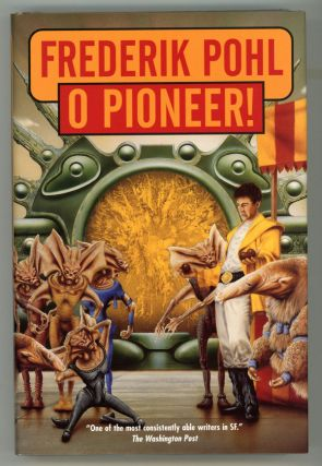 O PIONEER! Frederik Pohl