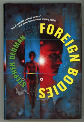 FOREIGN BODIES. Stephen Dedman