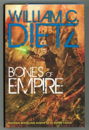 BONES OF EMPIRE. William C. Dietz