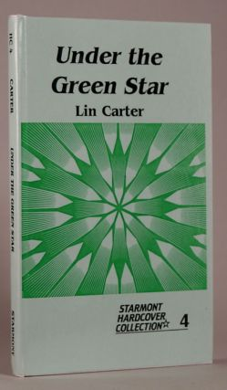 UNDER THE GREEN STAR. Lin Carter