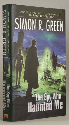 THE SPY WHO HAUNTED ME. Simon R. Green