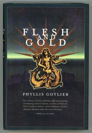FLESH AND GOLD. Phyllis Gotlieb