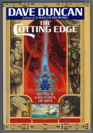 THE CUTTING EDGE: PART ONE A HANDFUL OF MEN. Dave Duncan