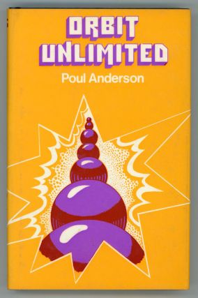ORBIT UNLIMITED. Poul Anderson.