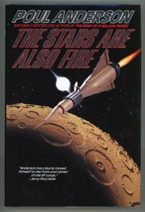 THE STARS ARE ALSO FIRE. Poul Anderson.