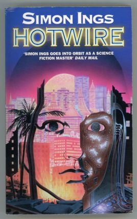 HOTWIRE. Simon Ings.
