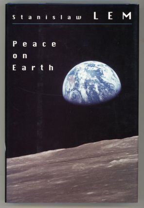 PEACE ON EARTH. Translated by Elinor Ford with Michael Kandel. Stanislaw Lem