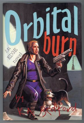 ORBITAL BURN. K. A. Bedford, Kenneth Adrain Bedford
