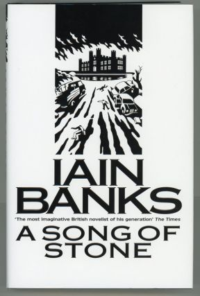 A SONG OF STONE. Iain Banks