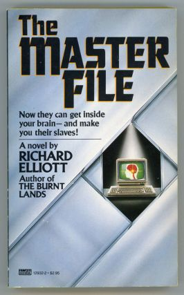 THE MASTER FILE. Richard Elliott, and Richard Geis