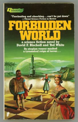 FORBIDDEN WORLD. David F. Bischoff, Ted White