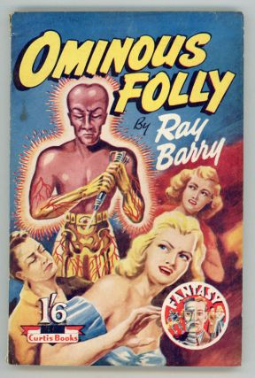 OMINOUS FOLLY by Ray Barry [pseudonym]. Ray Barry, Dennis Talbot Hughes