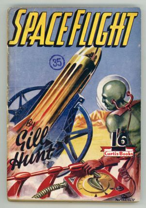 SPACE FLIGHT by Gill Hunt [pseudonym]. used house pseudonym, Dennis Hughes