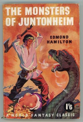 THE MONSTERS OF JUNTONHEIM. Edmond Hamilton