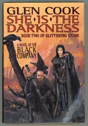 SHE IS THE DARKNESS. Glen Cook