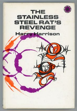 THE STAINLESS STEEL RAT'S REVENGE. Harry Harrison
