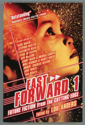 FAST FORWARD: FUTURE FICTION FROM THE CUTTING EDGE. Lou Anders