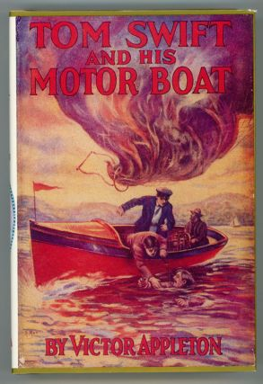 TOM SWIFT AND HIS MOTOR-BOAT OR THE RIVALS OF LAKE CARLOPA. Victor Appleton, Howard R. Garis