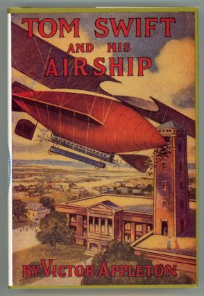 TOM SWIFT AND HIS AIRSHIP OR THE STIRRING CRUISE OF THE RED CLOUD. Victor Appleton, Howard R. Garis