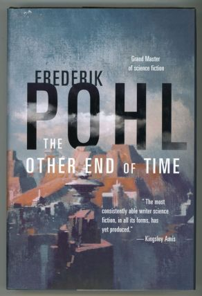 THE OTHER END OF TIME. Frederik Pohl