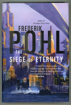 THE SIEGE OF ETERNITY. Frederik Pohl