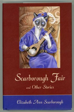 SCARBOROUGH FAIR & OTHER STORIES. Elizabeth Ann Scarborough