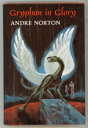 GRYPHON IN GLORY. Andre Norton.