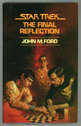 STAR TREK: THE FINAL REFLECTION. John M. Ford.