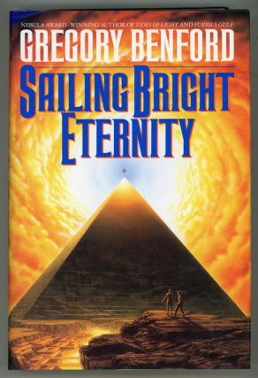 SAILING BRIGHT ETERNITY. Gregory Benford