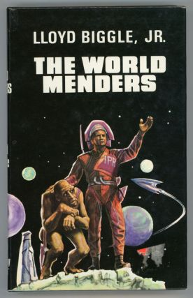 THE WORLD MENDERS. Lloyd Biggle, Jr