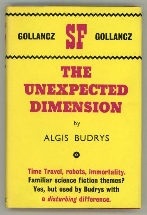 THE UNEXPECTED DIMENSION. Algis Budrys